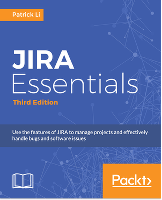PACKT Publishing, JIRA Essentials - Third Edition, Patrick
